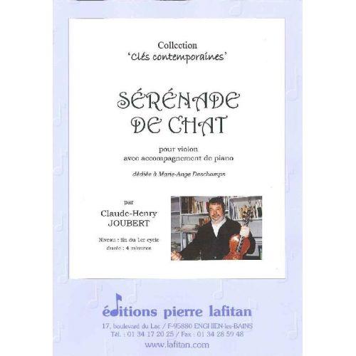 LAFITAN JOUBERT CLAUDE-HENRY - SERENADE DE CHAT - VIOLON ET PIANO
