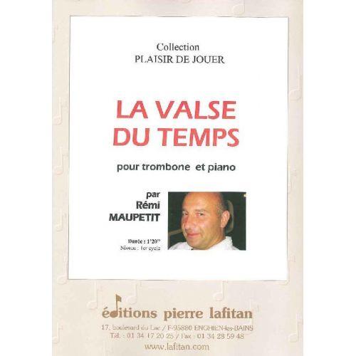 LAFITAN MAUPETIT REMI - LA VALSE DU TEMPS - TROMBONE ET PIANO