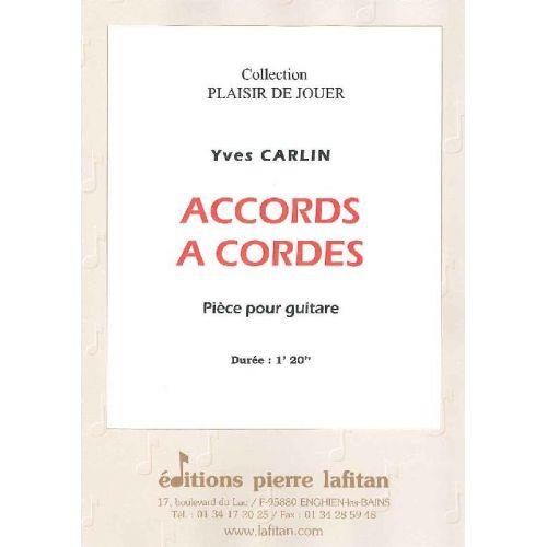 LAFITAN CARLIN YVES - ACCORDS A CORDES - GUITARE