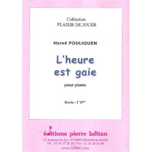 LAFITAN POULIQUEN HERVE - L'HEURE EST GAIE - PIANO