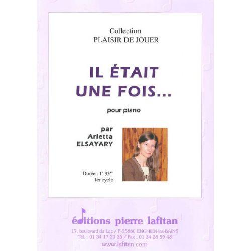 LAFITAN ELSAYARY ARLETTA - IL ETAIT UNE FOIS... - PIANO