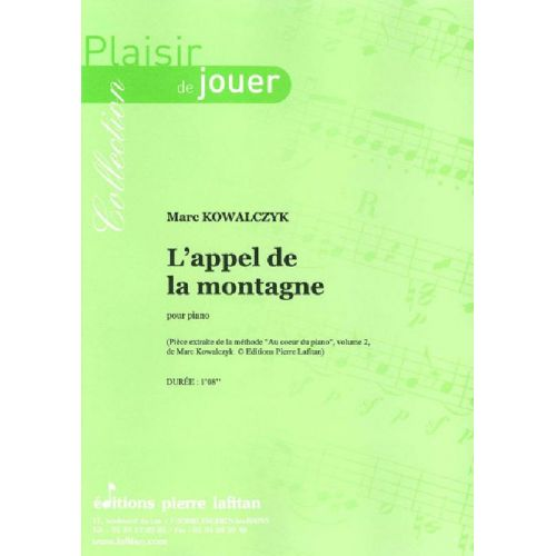 LAFITAN KOWALCZYK MARC - L'APPEL DE LA MONTAGNE - PIANO