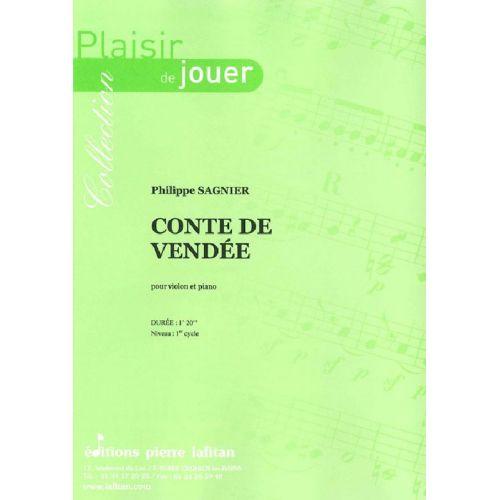 LAFITAN SAGNIER PHILIPPE - CONTE DE VENDEE - VIOLON ET PIANO