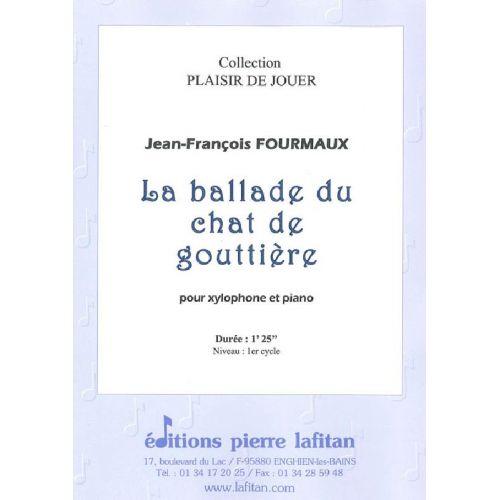 LAFITAN FOURMAUX JEAN-FRANCOIS - LA BALLADE DU CHAT DE GOUTTIERE - XYLOPHONE ET PIANO