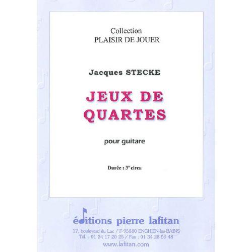 LAFITAN STECKE JACQUES - JEUX DE QUARTES - GUITARE