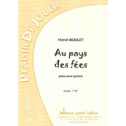 LAFITAN BOULET HERVE - AU PAYS DES FEES - GUITARE