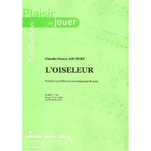 LAFITAN JOUBERT CLAUDE-HENRY - L'OISELEUR - FLUTE ET PIANO