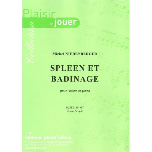 LAFITAN NIERENBERGER MICHEL - SPLEEN ET BADINAGE - VIOLON ET PIANO