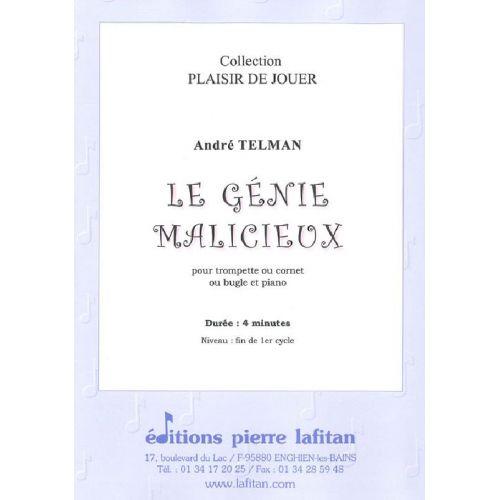 LAFITAN TELMAN ANDRE - LE GENIE MALICIEUX - TROMPETTE SIB OU UT, OU CORNET ET PIANO