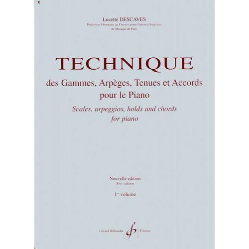 BILLAUDOT DESCAVES LUCETTE - TECHNIQUE DES GAMMES, ARPÈGES, TENUES ET ACCORDS VOL.1 - PIANO