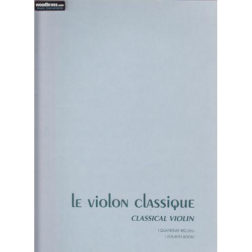 BILLAUDOT LE VIOLON CLASSIQUE VOL.4 - VIOLON, PIANO