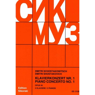 SIKORSKI CHOSTAKOVITCH D. - PIANO CONCERTO N°1 OP.35 - 2 PIANOS