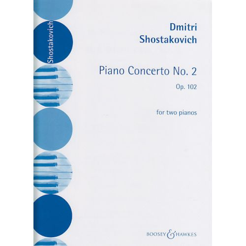 BOOSEY & HAWKES CHOSTAKOVITCH D. - CONCERTO N° 2 OP. 102 - 2 PIANOS