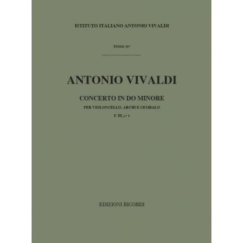 RICORDI VIVALDI A. - CONCERTO IN DO MIN. RV 401 - F.III/1 - VIOLONCELLE, CORDE ET BASSE CONTINUE
