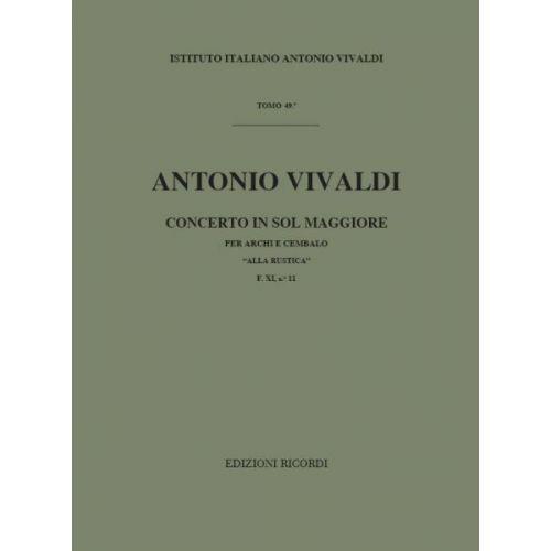 RICORDI VIVALDI A. - CONCERTI IN SOL 'ALLA RUSTICA' RV 151 - CORDES ET BASSE CONTINUE