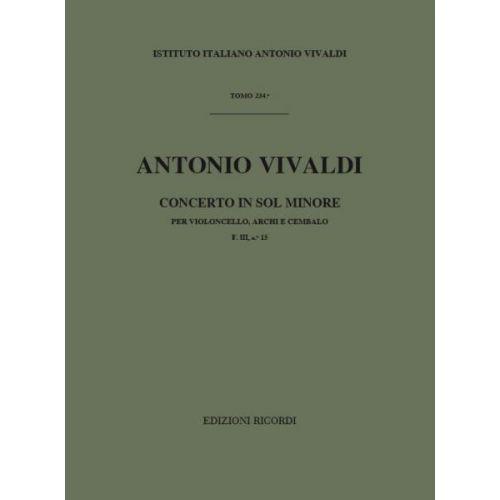 RICORDI VIVALDI A. - CONCERTI IN SOL MIN. RV 417 - VIOLONCELLE, CORDES ET BASSE CONTINUE