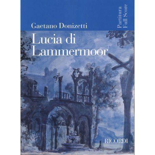 RICORDI DONIZETTI G. - LUCIA DI LAMMERMOOR - CONDUCTEUR