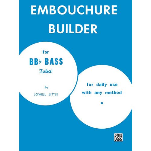 ALFRED PUBLISHING LITTLE LOWELL - EMBOUCHURE BUILDER - TUBA