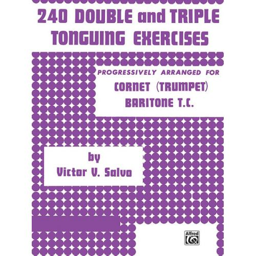 ALFRED PUBLISHING 240 DOUBLE & TRIPLE TONGUING - TRUMPET