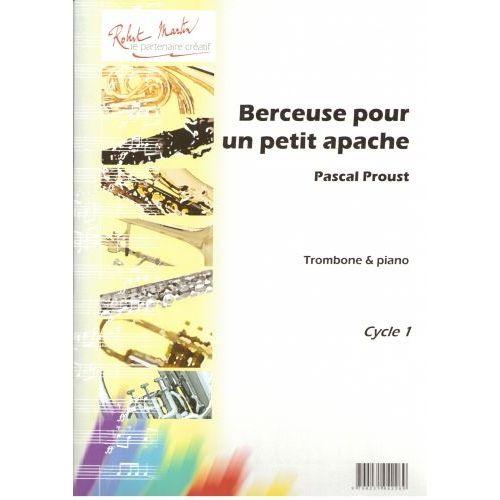ROBERT MARTIN PROUST P. - BERCEUSE POUR UN PETIT APACHE