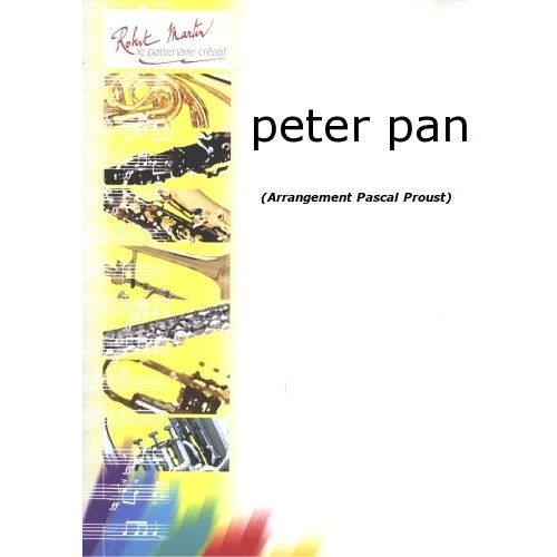 ROBERT MARTIN PROUST P. - PETER PAN
