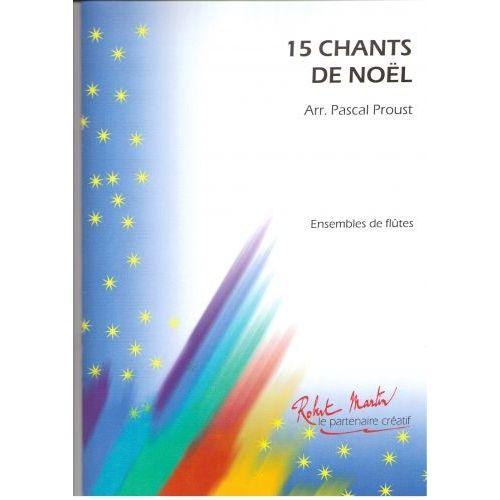 ROBERT MARTIN PROUST P. - CHANTS DE NOËL (15)