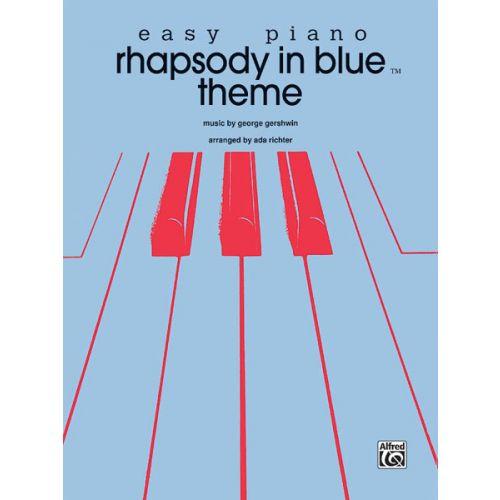 ALFRED PUBLISHING GERSHWIN GEORGE - RHAPSODY IN BLUE, - PIANO SOLO