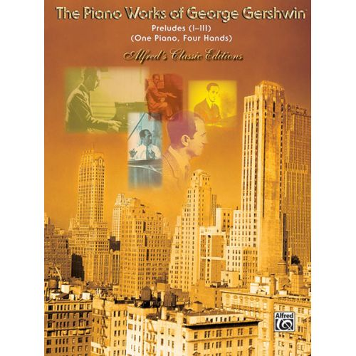 ALFRED PUBLISHING GERSHWIN - PRELUDES - PIANO 4 MAINS