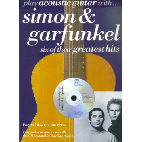 MUSIC SALES SIMON & GARFUNKEL - PLAY ACOUSTIC GUITAR WITH + CD