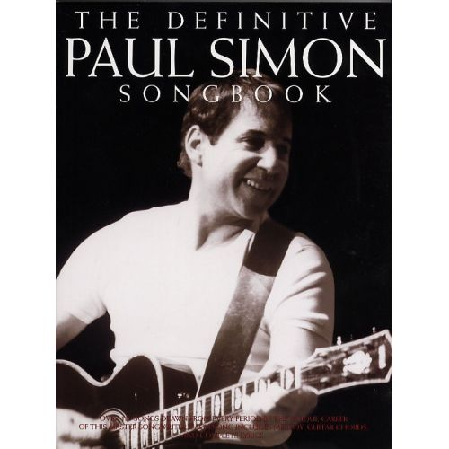 MUSIC SALES THE DEFINITIVE PAUL SIMON SONGBOOK - MELODY LINE, LYRICS ...