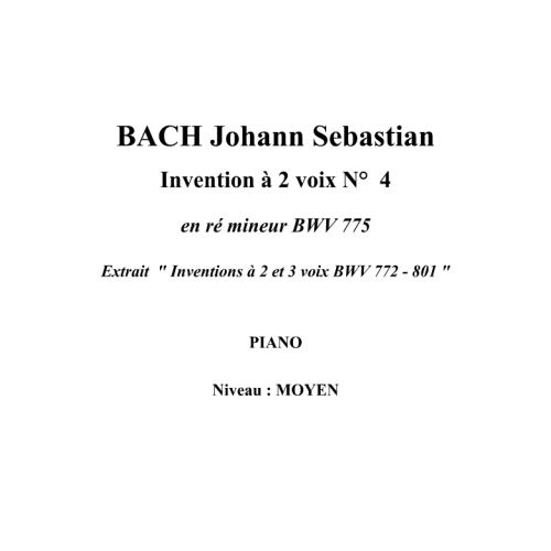 IPE MUSIC BACH J.S. - TWO PART INVENTION N° 4 IN D MINOR BWV 775 - PIANO