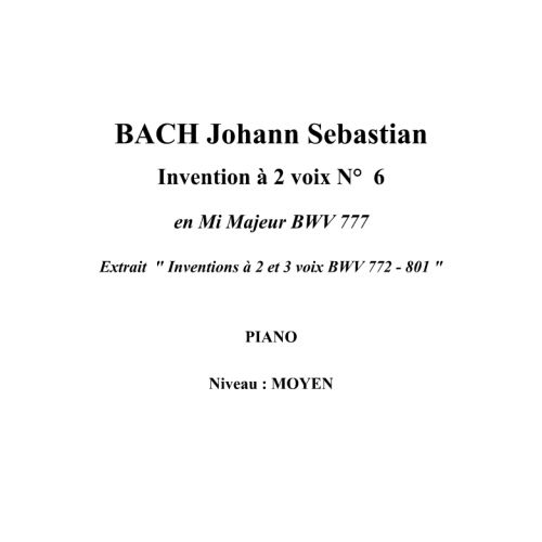 IPE MUSIC BACH J.S. - TWO PART INVENTION N° 6 IN E MAJOR BWV 777 - PIANO