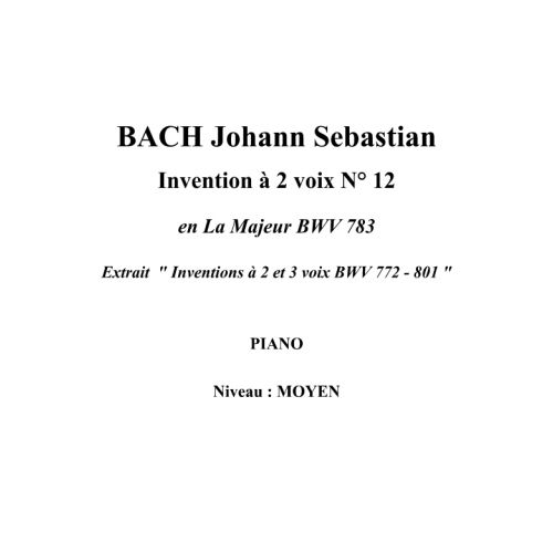 IPE MUSIC BACH J.S. - TWO PART INVENTION N° 12 IN A MAJOR BWV 783 - PIANO