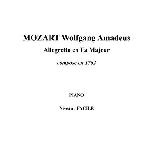 IPE MUSIC MOZART W. A. - ALLEGRETTO IN F MAJOR COMPOSED IN 1762 - PIANO