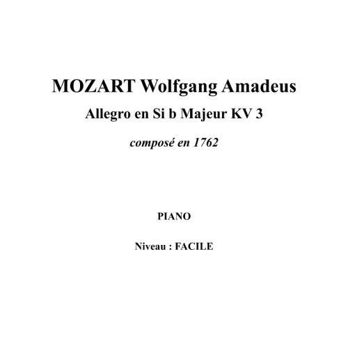 IPE MUSIC MOZART W. A. - ALLEGRO IN BB MAJOR KV 3 COMPOSED IN 1762 - PIANO