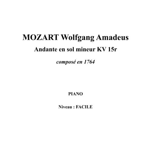 IPE MUSIC MOZART W. A. - ANDANTE IN G MINOR KV 15R COMPOSED IN 1764 - PIANO