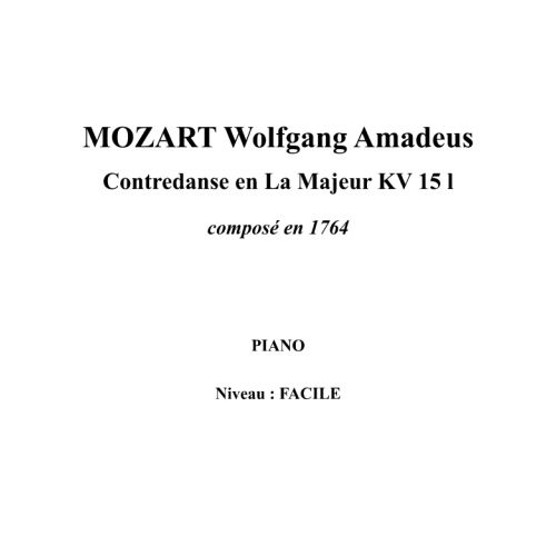 IPE MUSIC MOZART W. A. - CONTREDANCE IN A MAJOR KV 15 I COMPOSED IN 1764 - PIANO