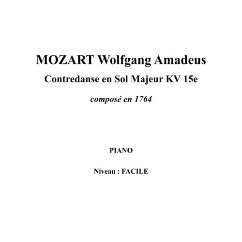 IPE MUSIC MOZART W. A. - CONTREDANCE IN G MAJOR KV 15E COMPOSED IN 1764 - PIANO