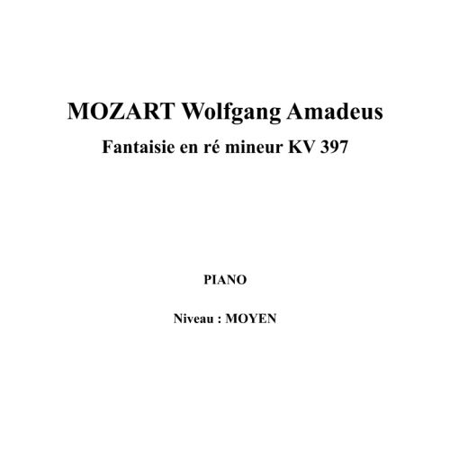IPE MUSIC MOZART W. A. - FANTASIA IN D MINOR KV 397 - PIANO