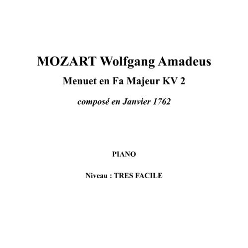 IPE MUSIC MOZART W. A. - MINUET IN F MAJOR KV 2 COMPOSED IN 1762 - PIANO