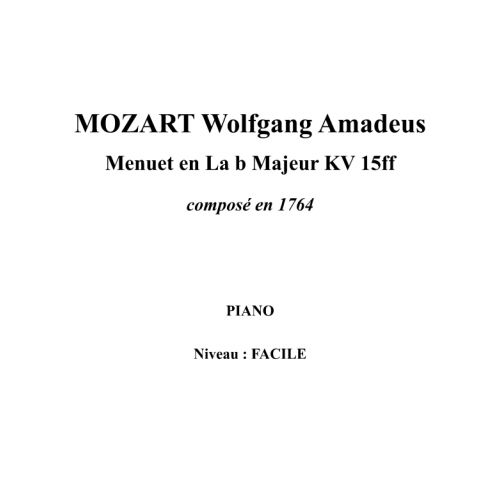 IPE MUSIC MOZART W. A. - MINUET IN A B MAJOR KV 15FF COMPOSED IN 1764 - PIANO