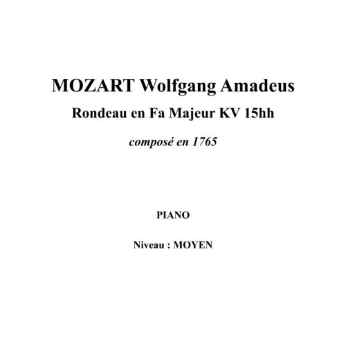 IPE MUSIC MOZART W. A. - RONDO IN F MAJOR KV 15HH COMPOSED IN 1765 - PIANO