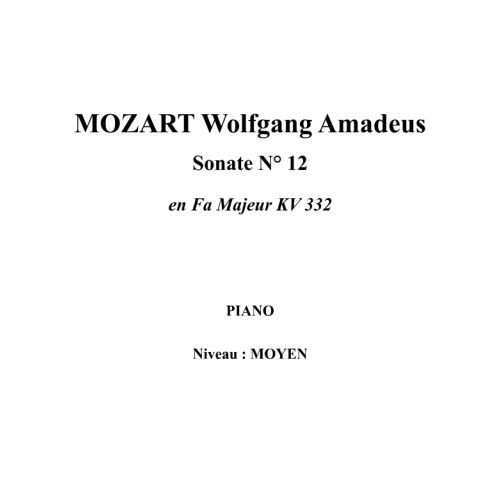 IPE MUSIC MOZART W. A. - SONATA N° 12 IN F MAJOR KV 332 - PIANO