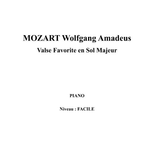 IPE MUSIC MOZART W. A. - FAVORITE WALTZ IN G MAJOR - PIANO