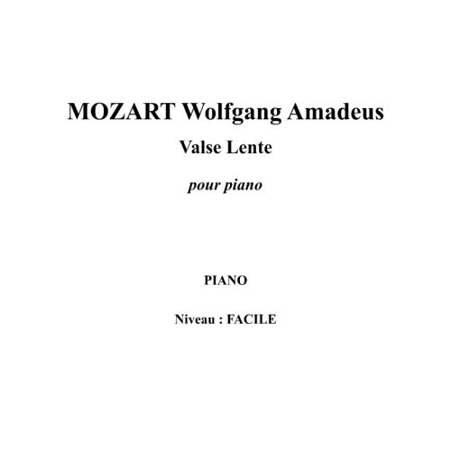 IPE MUSIC MOZART W. A. - SLOW WALTZ FOR PIANO - PIANO