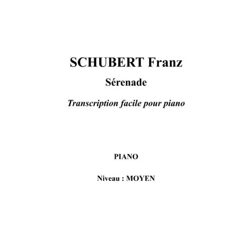 IPE MUSIC SCHUBERT FRANZ - SERENADE ARRANGED FOR EASY PIANO - PIANO