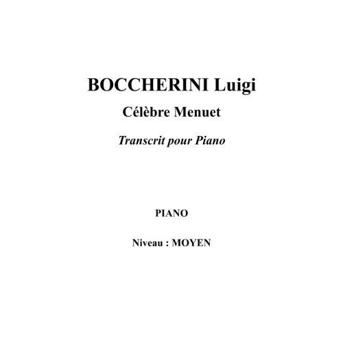 IPE MUSIC BOCCHERINI LUIGI - FAMOUS MENUET ARRANGED FOR PIANO - PIANO