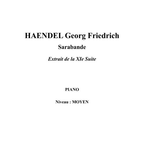 IPE MUSIC HAENDEL GEORGE FREDERIC - SARABANDE EXTRACT FROM THE XITH SUITE - PIANO