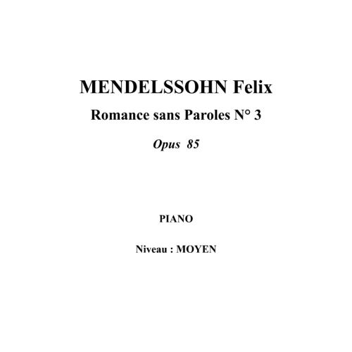 IPE MUSIC MENDELSSOHN FELIX - ROMANZA SIN PALABRAS N° 3 OPUS 85 - PIANO