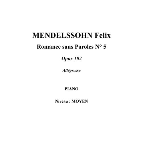 IPE MUSIC MENDELSSOHN FELIX - SONG WITHOUT WORDS N° 5 OPUS 102 - PIANO